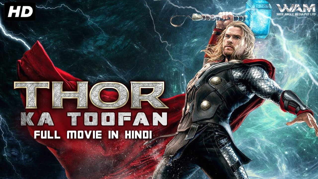 THOR KA TOOFAN (2021) New Released Full Hindi Dubbed Movie | Hollywood Movie In Hindi Dubbed