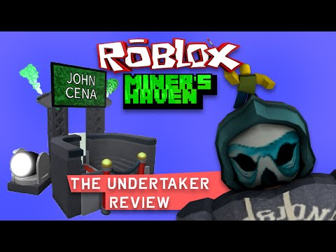 Miners Haven Contraband item: The undertaker (John Cena)