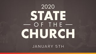 State of the Church 2020 (Drew Carroll - January 5, 2020)