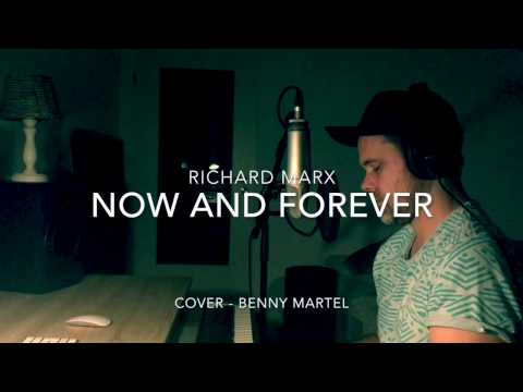 Now And Forever - Richard Marx (Cover By Benny Martel)