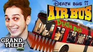 DEATH BUS 2: AIR BUS (Grand Theft Smosh)