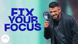 Download Fix Your Focus | The Other Half | Pastor Steven Furtick Mp3 and Videos