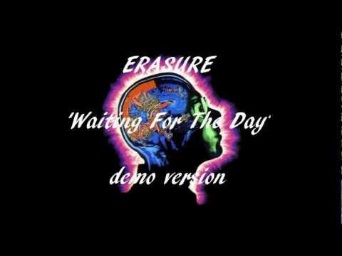 Erasure - Waiting For The Day demo ~ alternate lyrics