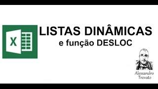 Listas Dinâmicas com a função DESLOC ...