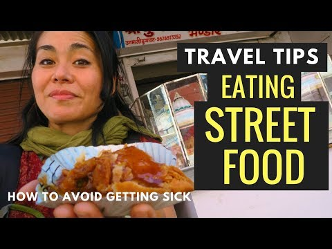 STREET FOOD SAFETY: 14 TIPS TO AVOID GETTING SICK WHEN YOU T