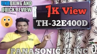PANASONIC 32 inch  (TH-32E400D) UNBOXING AND QUICK REVIEW