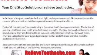 Relieve Toothache - Toothaches Home Remedies