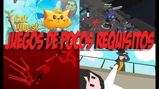 TOP 4 JUEGOS DE POCOS REQUISITOS