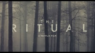Ритуал (2017) Трейлер к фильму (ENG)