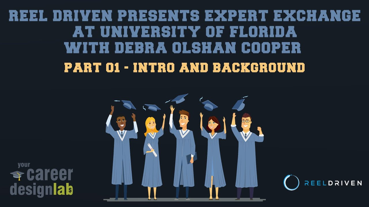 Reel Driven Presents Expert Exchange - 01 - Intro & Background