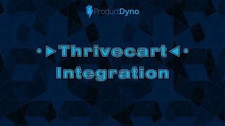 Product Dyno Review - Thrivecart Integration - UNLIMITED For The LIFETIME