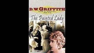 Любительница румян / Painted Lady  - фильм старенькая американская драма 1912