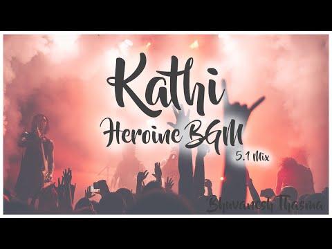 Kathi Bgm | Samantha Theme | 5.1 Edited | Selfie Pulla Theme | Anirudh | Vijay | Samantha | ARM