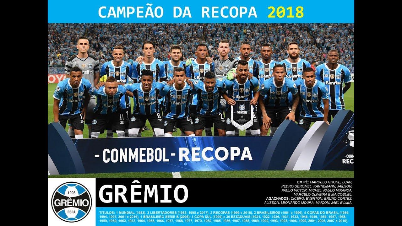 Grêmio 2018 - Título Recopa Sul Americana