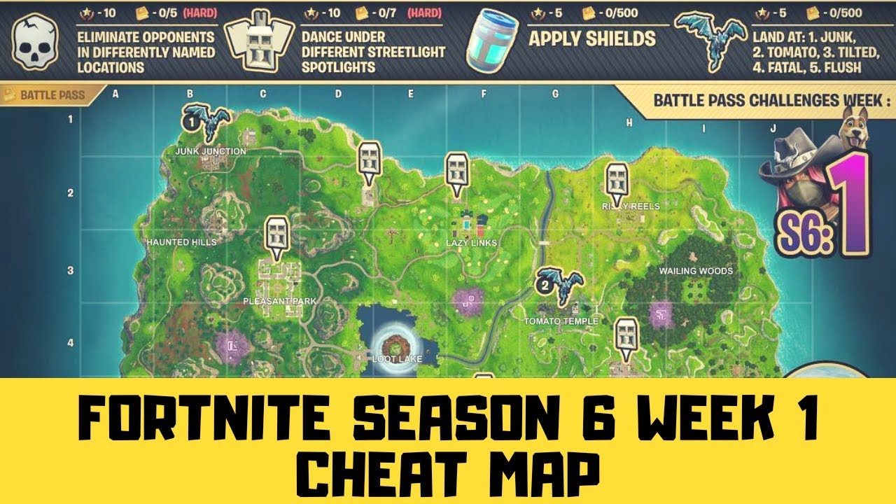 Fortnite Season 6 Week 1 Cheat Map Youtube