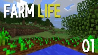 Minecraft Farm Life : Episode 1 - Planting the seed