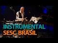 Programa Instrumental SESC Brasil com Celso de Almeida em 25/07/16