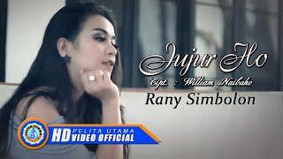 RANY SIMBOLON - JUJUR HO (Official Music Video)
