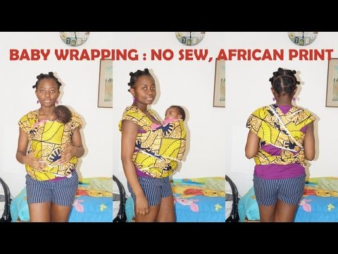 DIY: Baby Wrapping / Porte-bébé ( no sew, sans couture) English/french