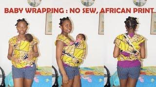 Diy: Porte Bebe/ Baby Wrap Carrier (sans Couture, No Sew)