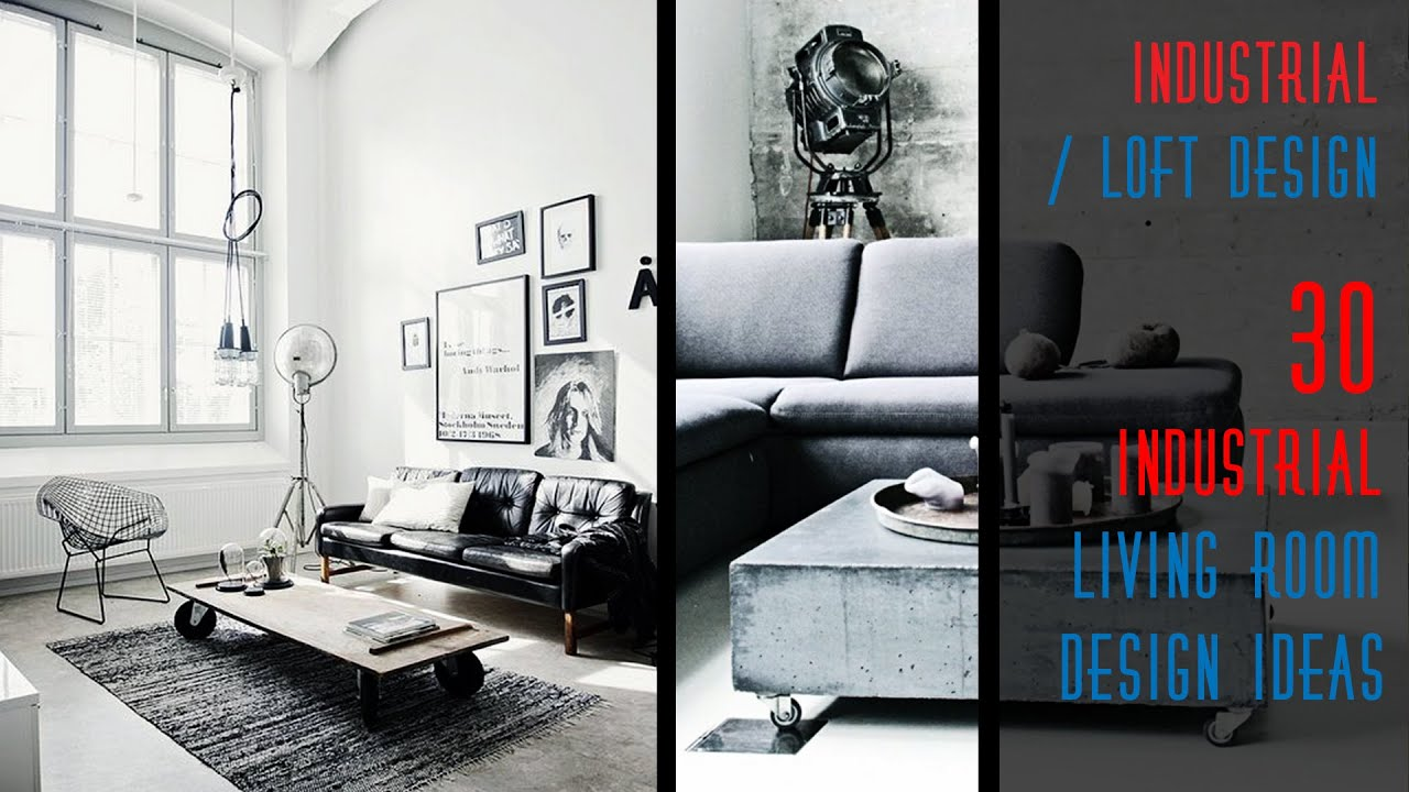 30 industrial living room design ideas youtube for Living room designs 2018