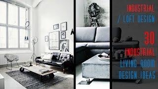 30 Industrial Living Room Design Ideas