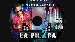 La Pil2ra - Toy bueno y guto pila Prod  By  Nitido