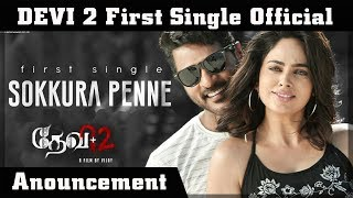 Sokkura Penne First single Official Announcement Devi 2