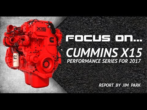 Focus On    Cummins X15 Pt 3: Performance Series