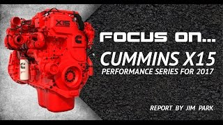 Focus On... Cummins X15 Pt 3: Performance Series