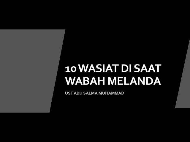 KAJIAN ZOOM : 10 WASIAT DI TENGAH WABAH CORONA