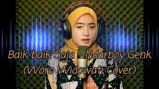 Download Lagu Baik baik Saja - NdarboyGenk - Cover Woro Widowati (audio) mp3