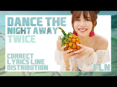 DANCE THE NIGHT AWAY - TWICE (트와이스) | BEST ACCURATE LYRICS LINE DISTRIBUTION [PERFECT ACCURACY]