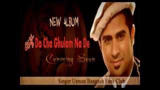 "Singer Usman Bangash New Album ""Pukhtoon Da Cha Ghulam Na De"""
