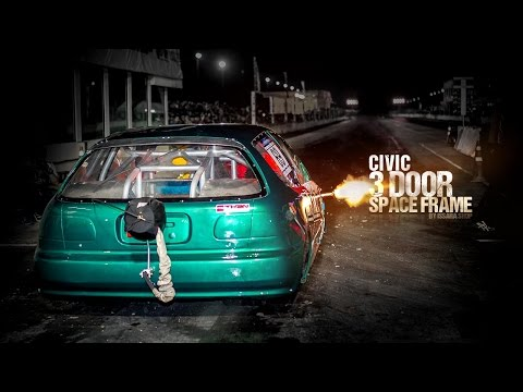 Civic 3 Door Space Frame ขับหลังคันแรกของไทย จาก อิสระ กีฬาวัยรุ่น