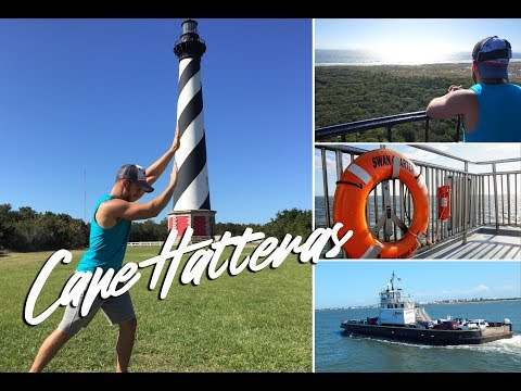 Cape Hatteras Lighthouse & North Carolina Outer Banks Ferry System