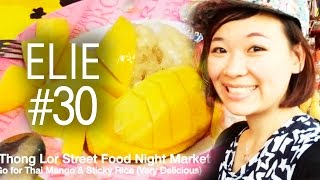 Eating Mango With Sticky Rice, Really! (elie #30)