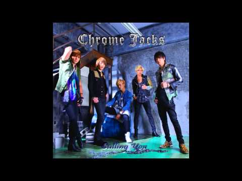 Calling You(Original)(Short Ver) - Chrome Jacks