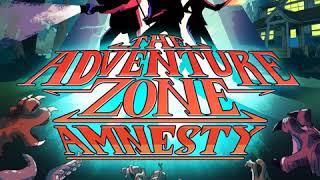 The Adventure Zone: Amnesty - Episode 21