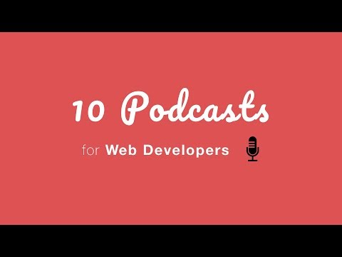 10 Podcasts for Web Developers