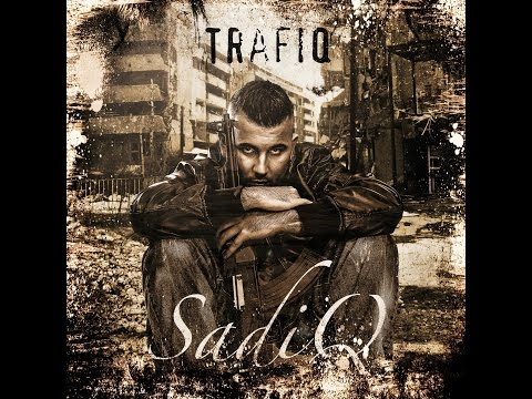 SadiQ feat. Eko Fresh - Ich kenne es [TrafiQ]