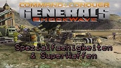 C&C Generals: Zero Hour | ShockWave Mod | [German] [HD] -   SuperWaffen und SpezialFähigkeiten