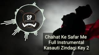 Chahat Ke Safar Me Full Instrumental ||  Kasauti Zindagi Key 2 || Star Plus