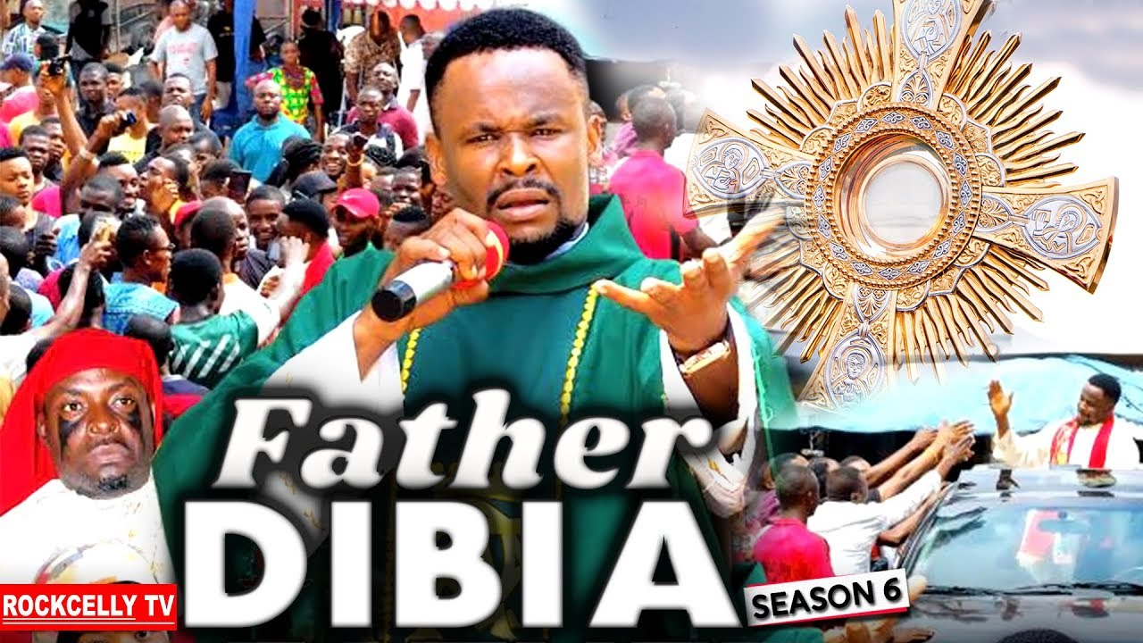 Download FATHER DIBIA SEASON 6 (New Movie) | 2019 NOLLYWOOD MOVIES