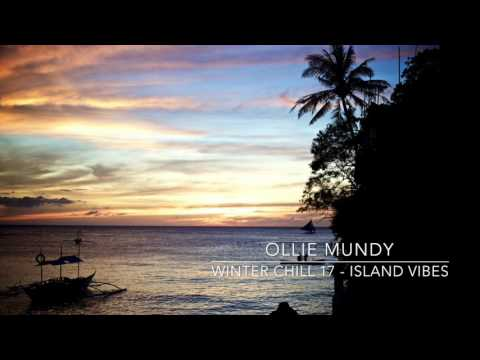 Winter Chill 2017 - Island Vibes Mix