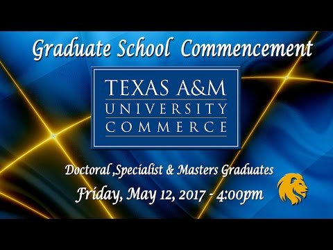 Spring 2017 Commencement: Graduate School Ceremony