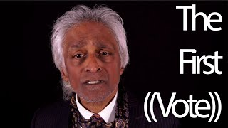 A Call to ((Vote)) for the First Time ~ Dr. Ashok Gangadean
