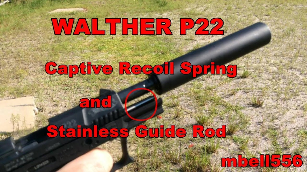 Walther P22 Captured Recoil Spring and Stainless Guide Rod: Comparison,  Test & Review