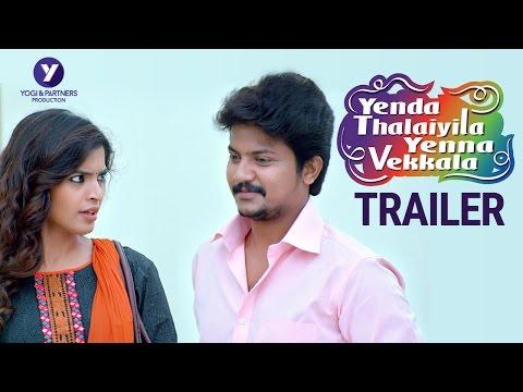 Yenda Thalaiyila Yenna Vekkala (Official Trailer) - Azhar, Sanchita, Yogi babu, Vignesh Karthik