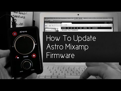 How To Update Astro Mixamp Firmware